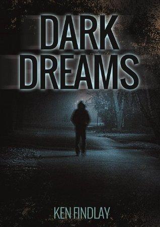 Dark Dreams  by  Kenneth Findlay