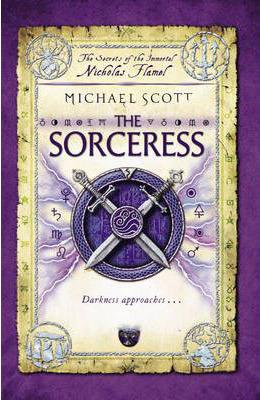 The Sorceress (Secrets of the Immortal Nicholas Flamel, #3) Michael Scott