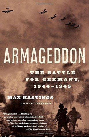 All Hell Let Loose: The World At War 1939 45 Max Hastings