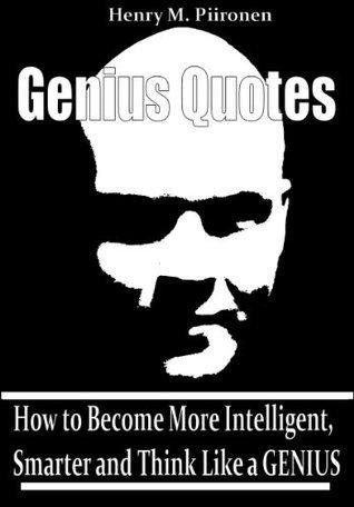 Genius Quotes Henry M. Piironen
