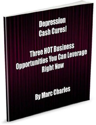 Depression Cash Cures Marc Charles
