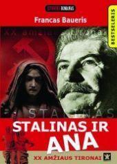 Stalinas ir Ana Francas Baueris