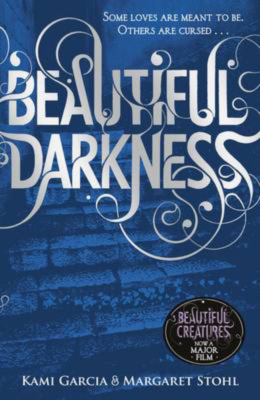 Beautiful Darkness (Caster Chronicles #2) Kami Garcia