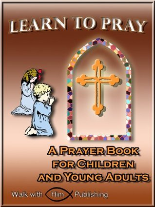 Learn to Pray Victoria Staples