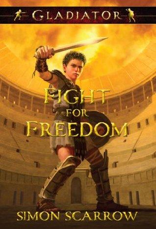 Fight for Freedom Simon Scarrow