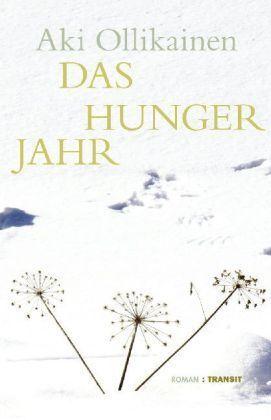 Das Hungerjahr  by  Aki Ollikainen