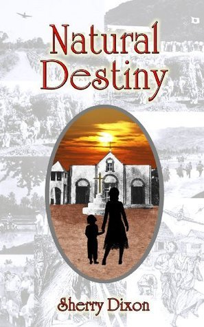 Natural Destiny Sherry Dixon