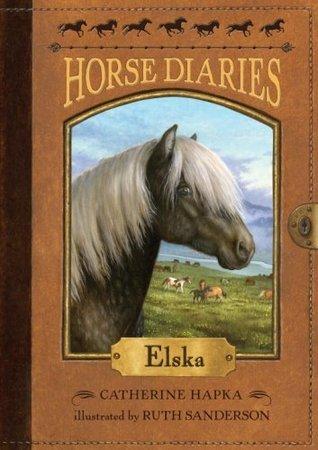 Elska (Horse Diaries #1)  by  Catherine Hapka