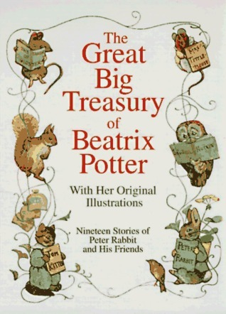 Great Big Treasury of Beatrix Potter Beatrix Potter