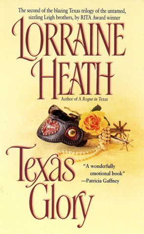 Texas Glory (Texas Trilogy, #2)  by  Lorraine Heath