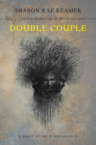 Double Couple (Book 3 of the Schattenreich series)  by  Sharon Kae Reamer