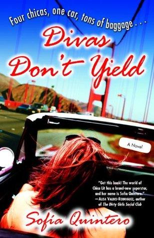 Divas Dont Yield: A Novel Sofia Quintero
