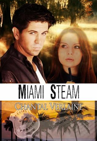 Miami Steam  by  Chantal Verlaine