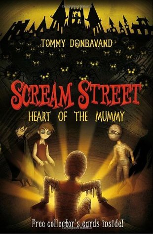 Scream Street: Heart of the Mummy (Book #3)  by  Tommy Donbavand