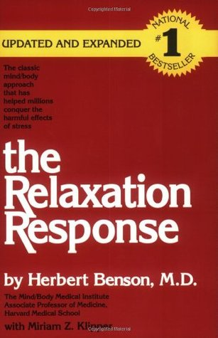 Beyond The Relaxation Response: How To Harness The Healing Power Of Your Personal Beliefs  by  Herbert Benson