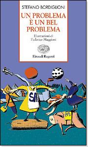 Un problema è un bel problema Stefano Bordiglioni