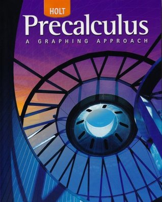 Holt Precalculus: Student Edition 2006  by  Threasa Z. Boyer