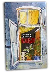 Balkan  by  Isidora Sekulić