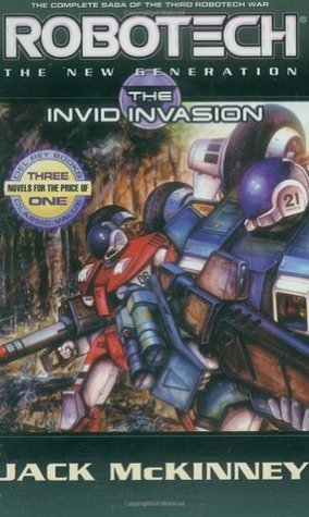 Robotech: The New Generation: The Invid Invasion (Robotech #10-12) Jack McKinney