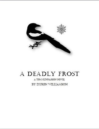 A Deadly Frost Duren Williamson