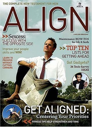 Align: The Complete New Testament for Men  by  Thomas Nelson Publishers