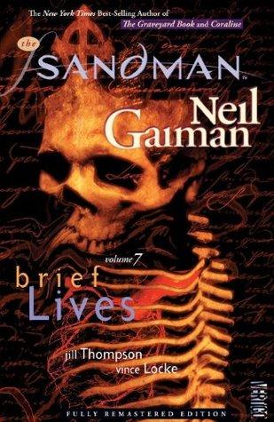 The Sandman Vol. 7: Brief Lives  by  Neil Gaiman