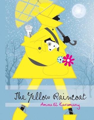 The Yellow Raincoat Amina El Karamany
