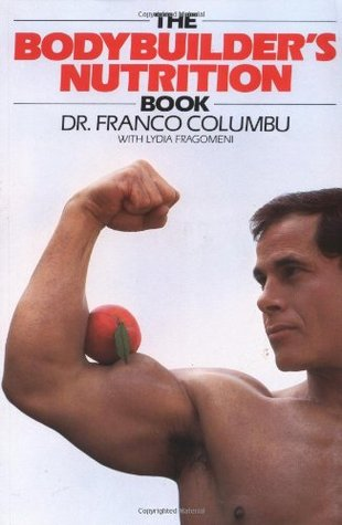 Weight Training And Bodybuilding: A Complete Guide For Young Athletes Franco Columbu