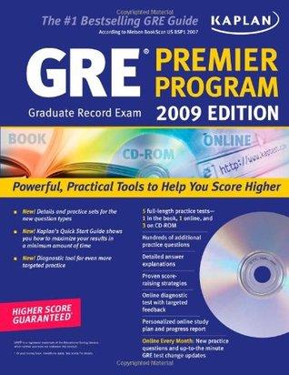 Kaplan GRE Exam 2009 Premier Program (w/ CD-ROM) (Kaplan GRE Premier Program  by  Kaplan Inc.