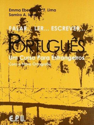 Falar Ler Escrever Portugues Text  by  Emma Eberlein O.F. Lima