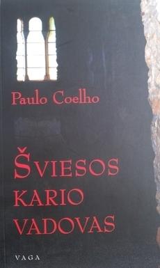 Šviesos kario vadovas  by  Paulo Coelho