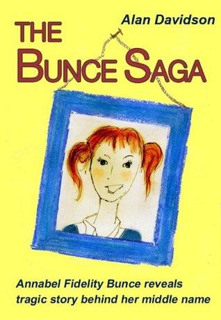The Bunce Saga {ANNABEL short story} Alan  Davidson