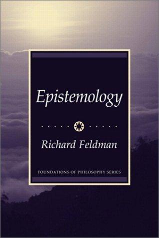 Epistemology  by  Richard Feldman