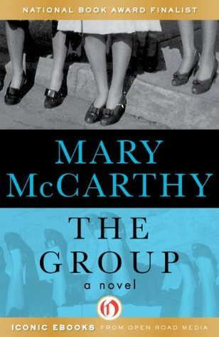 The Group:  by  Mary McCarthy