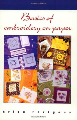 Basics of Embroidery on Paper Erica Fortgens