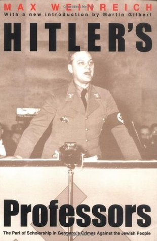 Hitlers Professors  by  Max Weinreich