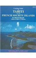 Cruising Guide to Tahiti and the French Society Islands  by  Marcia Davock