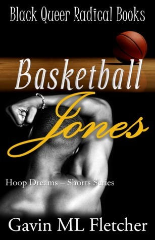 Basketball Jones (Hoop Dreams, #1) Garvin Flisch