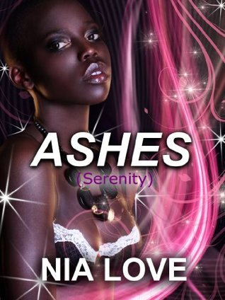 ASHES  by  Nia Love