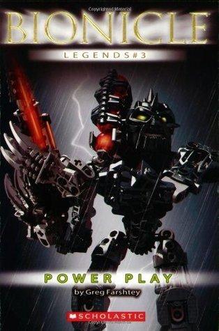 Power Play (Bionicle Legends, #3) Greg Farshtey