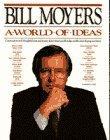 World of Ideas Bill Moyers
