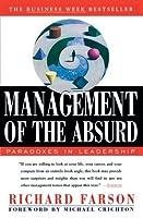 Administracion De Lo Absurdo  by  Richard Farson