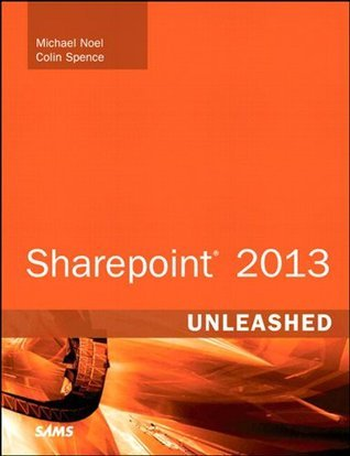 SharePoint 2013 Unleashed  by  Michael Noel