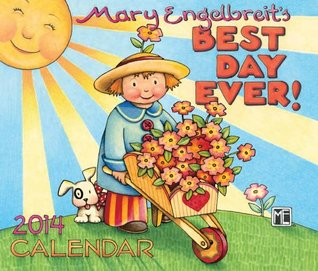 Mary Engelbreit 2014 Day-to-Day Calendar: Best Day Ever!  by  NOT A BOOK