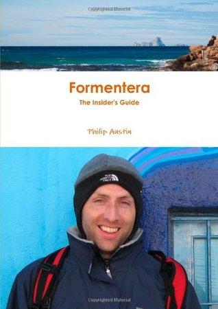 The Formentera Guide: Philip Austin
