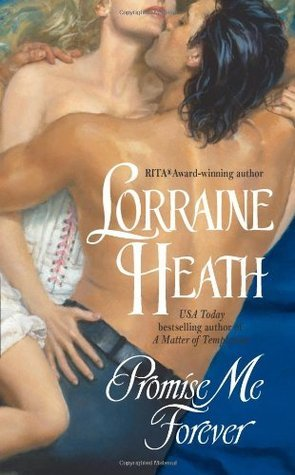 Promise Me Forever (Lost Lords, #3) Lorraine Heath