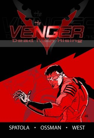 The Venger: Dead Man Rising #1  by  Matthew Spatola