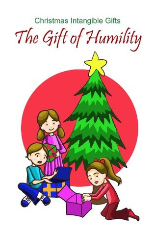 Gift of Humility - FULL TEXT EDITION  by  Mary Monette Barbaso-Crall