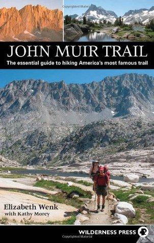 John Muir Trail Elizabeth Wenk