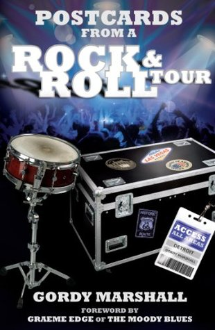 Postcards From a Rock & Roll Tour  by  Gordy Marshall